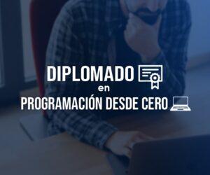Diplomado en Programación Desde Cero